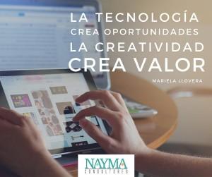 La tecnología crea oportunidades, la creatividad crea valor